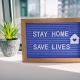 Stay Home Save Lives Sign